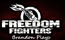 Brandon Plays Freedom Fighters - 01