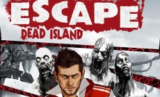 Escape Dead Island Gameplay Release Date