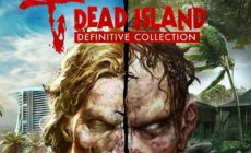 Dead Island Definitive Collection Release Date and Trailer
